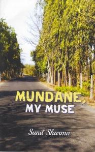 Mundane, My Muse